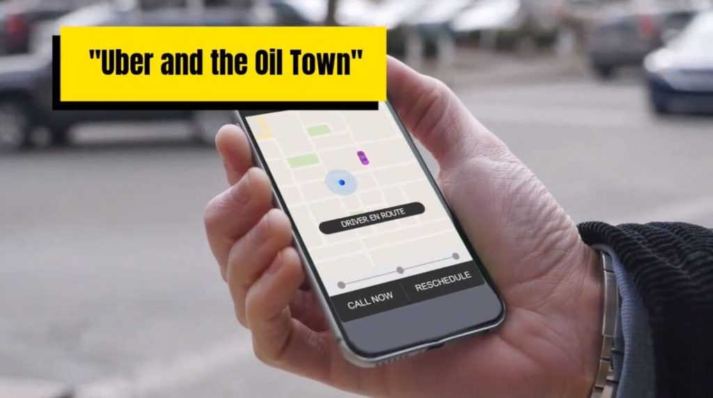 Uber and the Oil Town